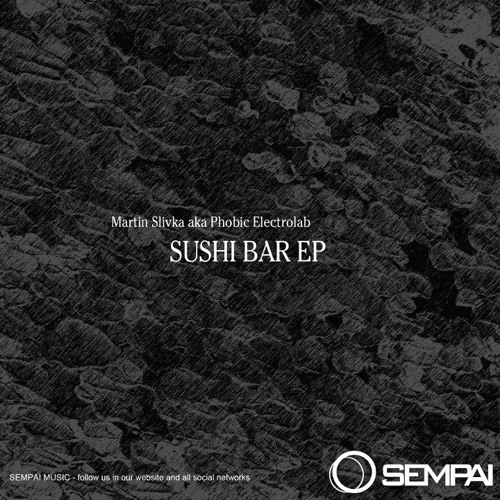 Sushi Bar - EP - Sempai music