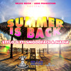Stylo G feat Nadia[Big Brovaz] and SmoodFace- Summer Is Back (Final mix)