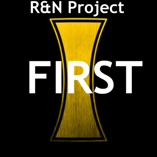 R&N Project - First (Original Mix)