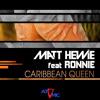Matt Hewie Feat Ronnie - Caribbean Queen