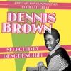 DENNIS BROWN Mixtape - Selected by DENG DENG HiFi