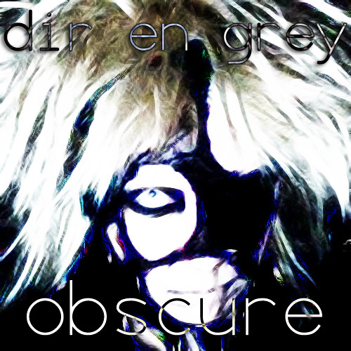 "Cover of ""Obscure"" by Dir En Grey"