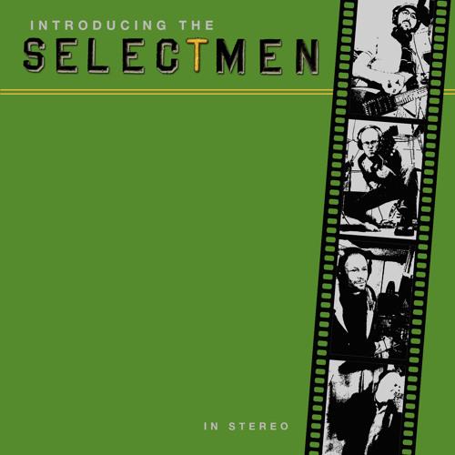 The Selectmen / Scare Me