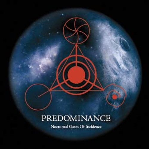 PREDOMINANCE Nocturnal Gates Of Incidence CD