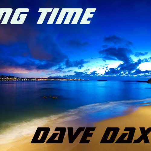 Long Time - Dave Daxton
