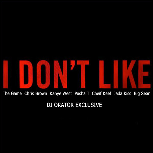 Chris Brown - I Don't Like (Remix) (Drake Diss)