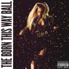 Lady Gaga - Fashion of His Love (Born This Way Ball Studio Version)