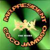 Mr. President - Coco Jambo (ScratchDJ! Remix)