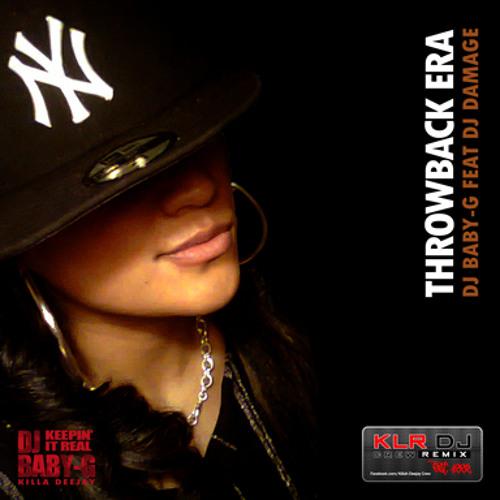 KLR DJ CREW - DJ BABY-G - THROWBACK ERA [MIXTAPE] - SAMPLE