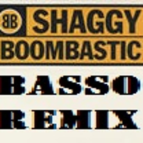 Shaggy - Boombastic (Basso Jungle Edit)
