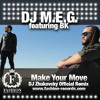 DJ M.E.G. feat. BK - Make Your Move (DJ Zhukovsky Radio Edit)