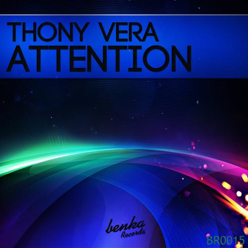 Thony Vera - Attention (Original mix)