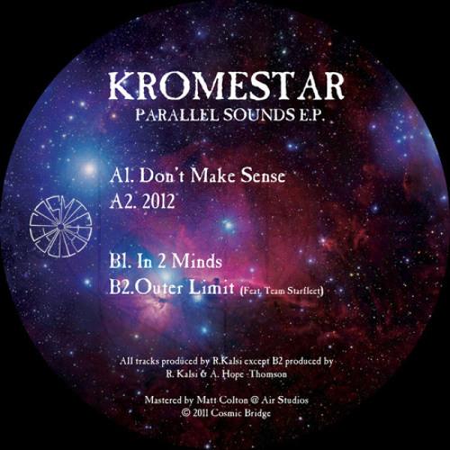 KROMESTAR-IN 2 MINDS