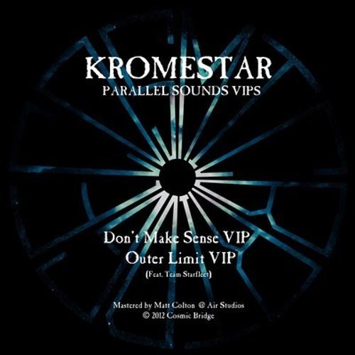KROMESTAR-DONT MAKE SENSE VIP