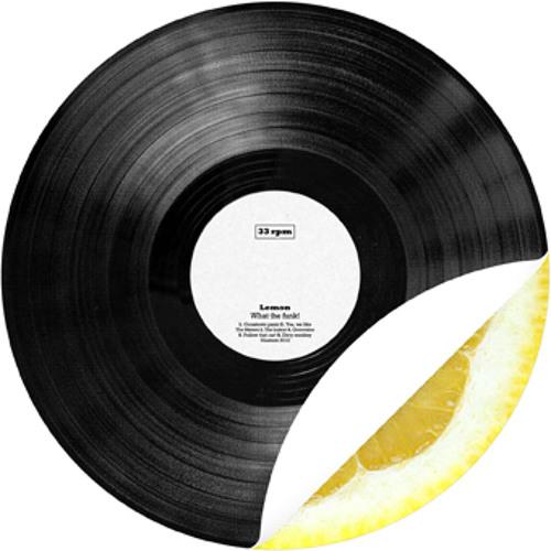 Lemon - What the funk!
