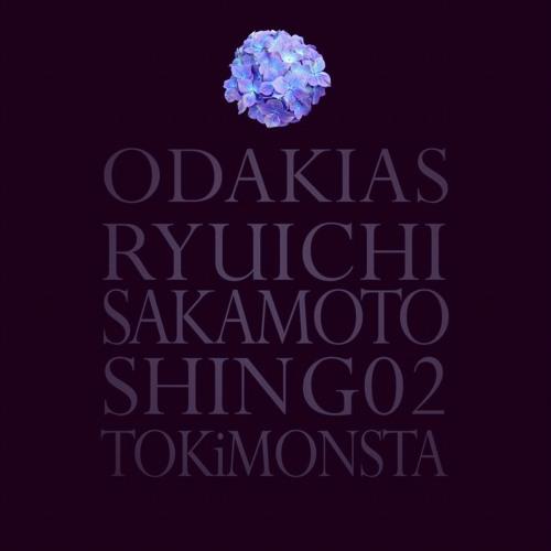 ODAKIAS - Ryuichi Sakamoto, Shing02, TOKiMONSTA