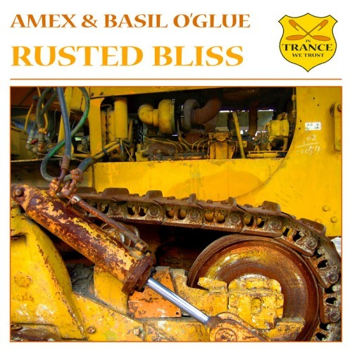 Basil O'Glue & Amex - Rusted Bliss (Elfsong Remix)