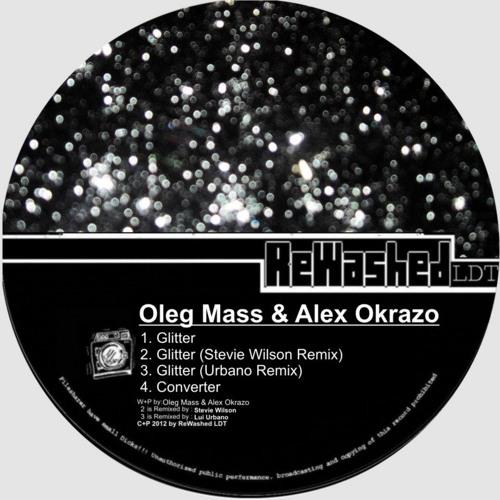 Oleg Mass & Alex Okrazo - Glitter (Urbano Remix)