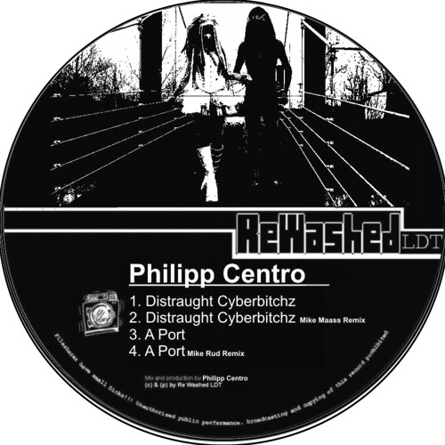 Philipp Centro - Distraught Cyberbitchz