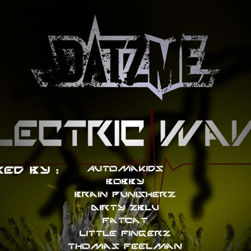 DATZME - Electric Wave (AUTOMAKIDS Remix)