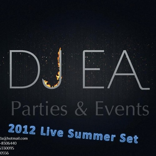 DJ EA 2012 Live Summer Set