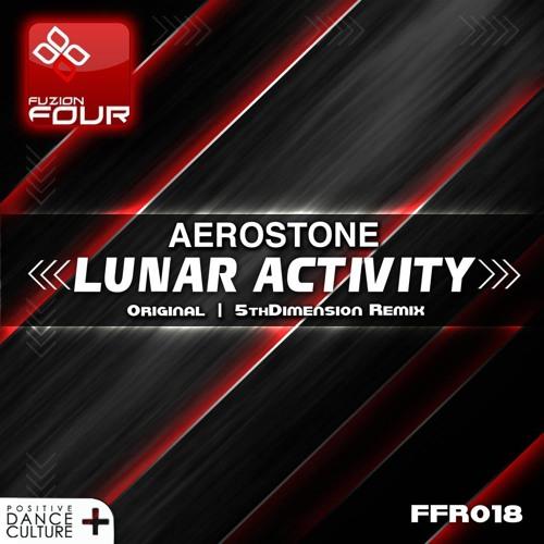 AeroStone  - Lunar Activity (5thDimension Remix)