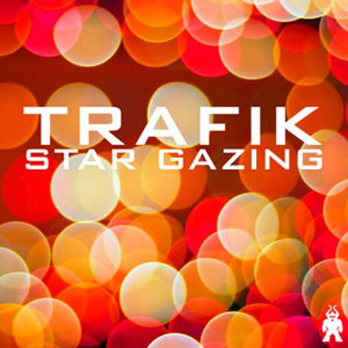 Trafik - Star Gazing 15 (friskyRadio Loves The UK)