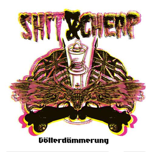 Shit And Cheap – Götterdämmerung EP (Preview Ship015)
