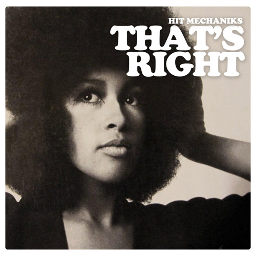 Hit Mechaniks - That's Right (Original Mix)FREE DOWNLOAD