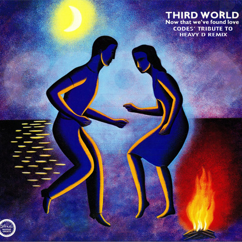 Third World - Now That We Found Love (Codes' Tribute To Heavy D Remix)