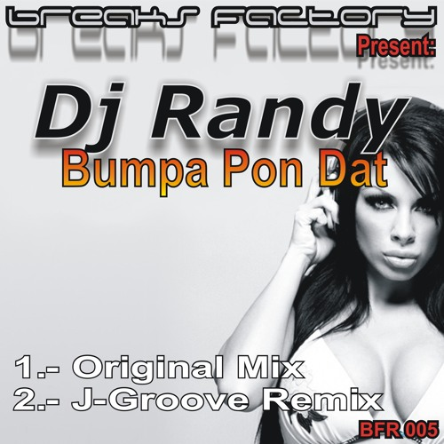 DJ RANDY -Bumpa Don Pat (J-GROOVE Remix) FREE DOWNLOAD