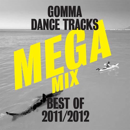 Gomma Dance Tracks Megamix Best Of 2011-12
