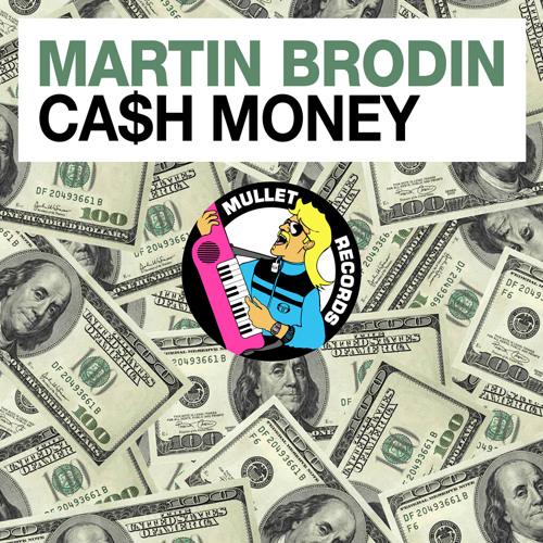 Martin Brodin - Extra Cash Money (Preview)