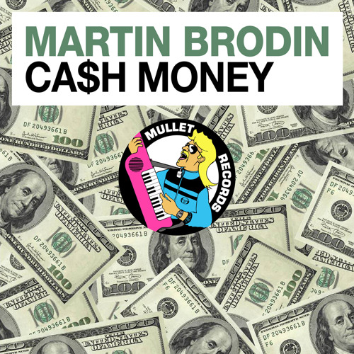 Martin Brodin - Cash Money (Preview)