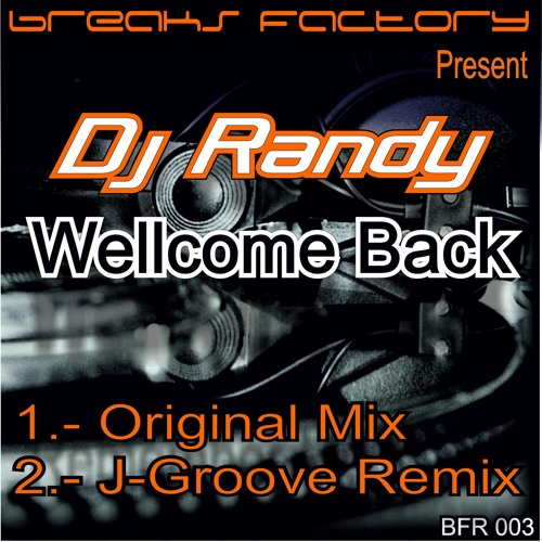 DJ RANDY-Wellcome Back (J-GROOVE Remix) FREE DOWNLOAD