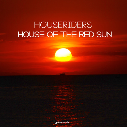 House Of The Red Sun ft John Juster [i Records]