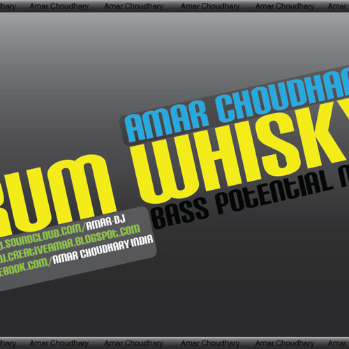 Rum Whisky [Bass Potential Mix]  Amar Choudhary (Download link in Description)