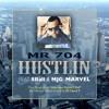 Mr 704 - Hustlin (F 8ball, MJG)