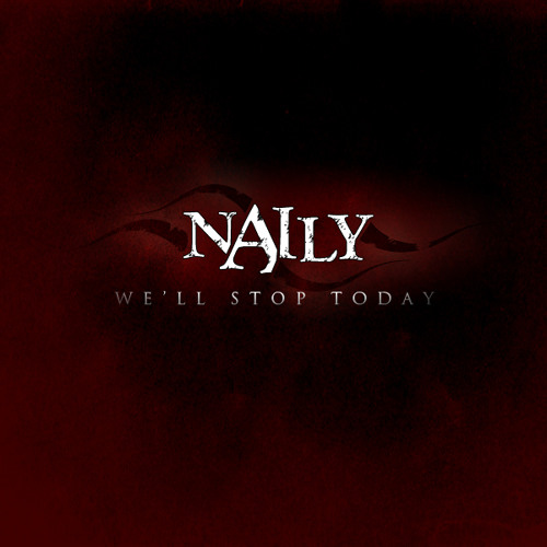 Naily - We'll Stop Today (Single Version)