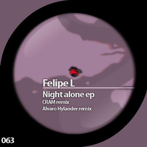 Felipe L - Night Alone (Alvaro Hylander Remix) Preview*