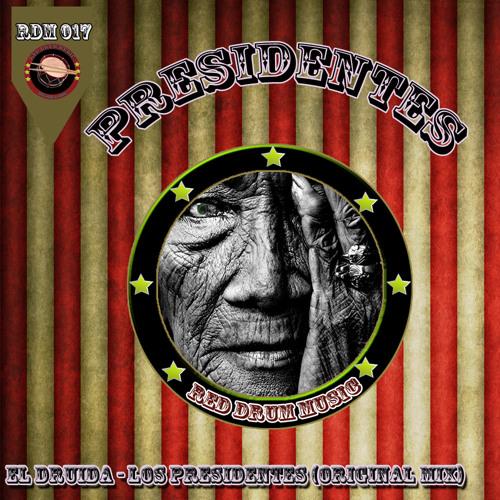 El Druida - Los Presidentes (Original Mix)   RDM017 - FR002