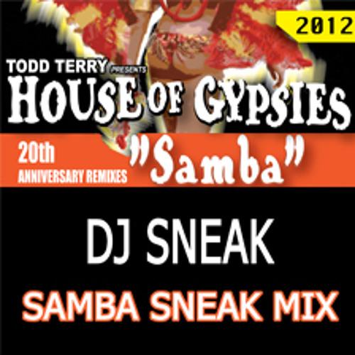 "House of Gypsies ""Samba"" (Samba Sneak Mix)"