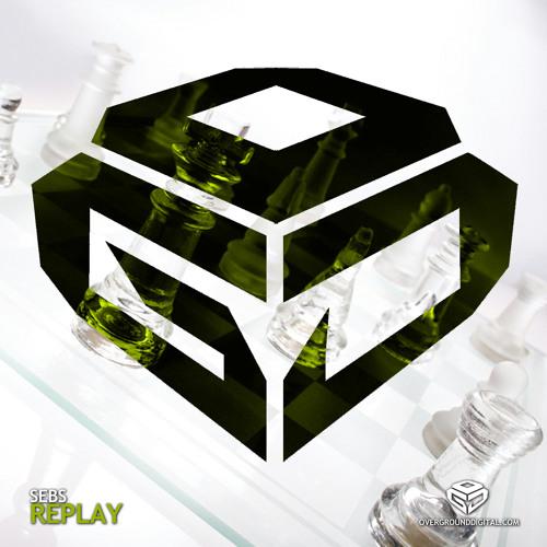 Sebs - Replay (Original Mix)