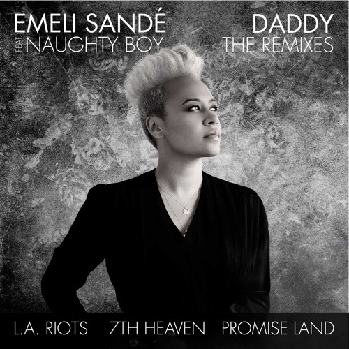 Emeli Sande - Daddy (Promise Land Remix) Preview [EMI RECORDS]