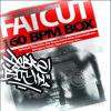 Fatcut - 160 BPM Box