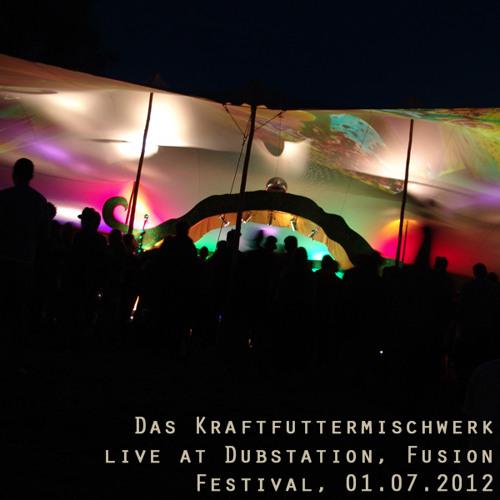 Das Kraftfuttermischwerk - Live at Dubstation, Fusion Festival  2012