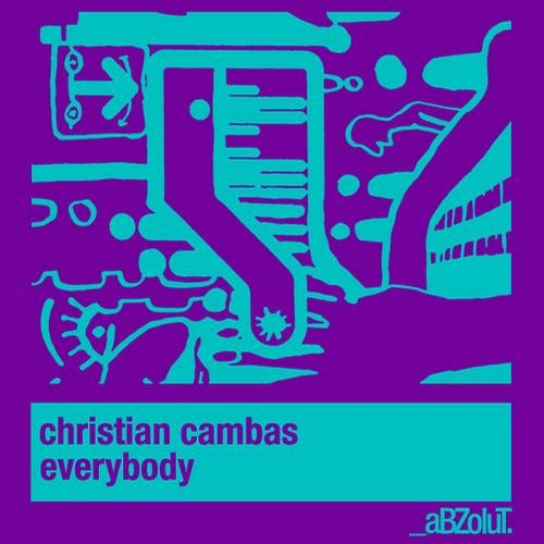 Christian Cambas - Everybody (Koen Groeneveld Remix) [Abzolut (Spinnin)]