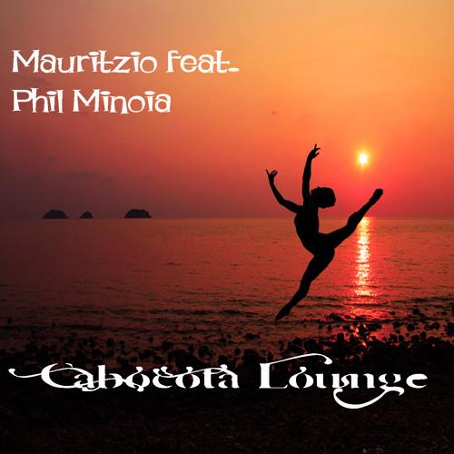 Mauritzio feat. Phil Minoia - Cabocota Lounge - Master MIx - PREVIEW by KYOSAKU RECORDS