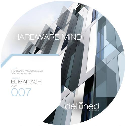 El Mariachi - Hardware Mind
