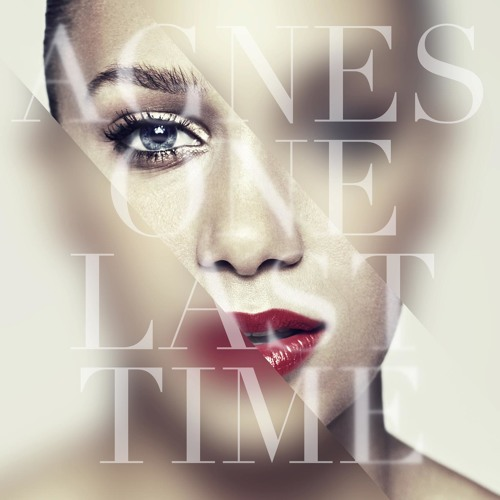 Agnes - One Last Time - Remix Extended